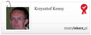 Krzysztof Kensy - Znany Lekarz